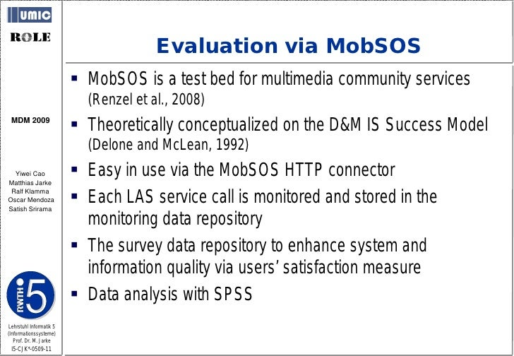 Evaluation via MobSOS                           MobSOS is a test bed for multimedia community services                   ...