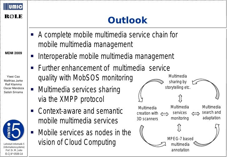 Outlook                           A complete mobile multimedia service chain for                            mobile multim...