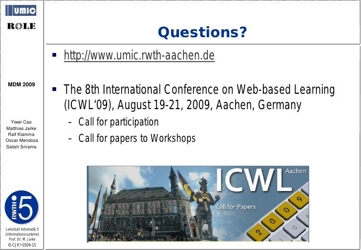 Questions?                           http://www.umic.rwth-aachen.de                            The 8th International Con...