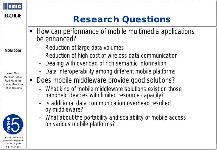 Research Questions                           How can performance of mobile multimedia applications                       ...