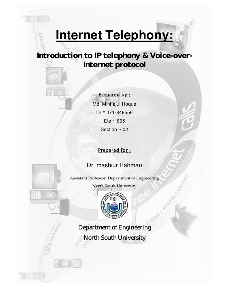 IP Telephony & VoIP          Internet Telephony: Introduction to IP telephony & Voice-over-              Internet protocol...