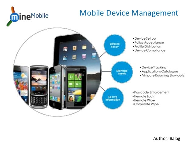 Mobile Device Management Author: Balag