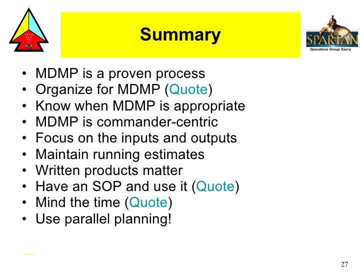 mdmp process View notes - mdmp from com 3150 at fiu military decision making process (mdmp) military decision making process (overview) receive the mission analyze the mission.