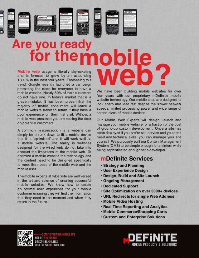 Are you ready       for the mobileMobile web usage is literally skyrocketingand is forecast to grow by an astounding1800% ...