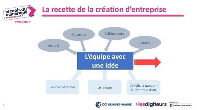#MDN2017 Validation rapide de l'idée La recette de la création d'entreprise 6