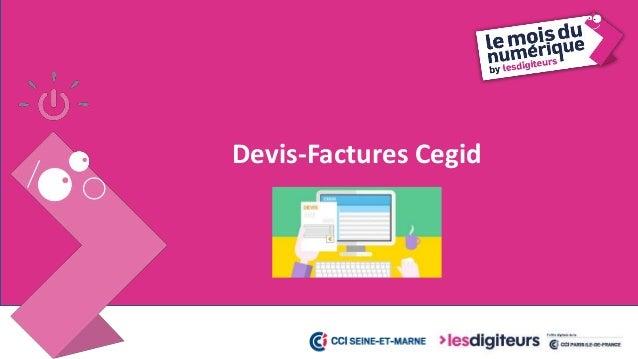#MDN2017 Devis-Facture Cegid 16 Vous créez votre propre devis https://www.youtube.com/watch?v=heqCL29oB3s Avec Yourcegid S...