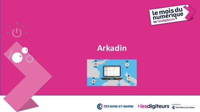 #MDN2017 Arkadin 18 Vous organisez des réunions à distance Avec Arkadin, vous pouvez: • Organiser une réunion à distance a...