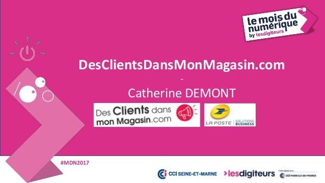 #MDN2017 22  Le Courrier Adressé pour valoriser vos clients et prospects pour une Relation Client Premium  L'Imprimé Pub...