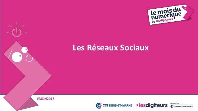 #MDN2017 Les Réseaux Sociaux 27