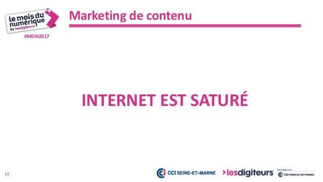 #MDN2017 Marketing de contenu 11 L'ENTREPRISE EST DEVENU UN MÉDIA
