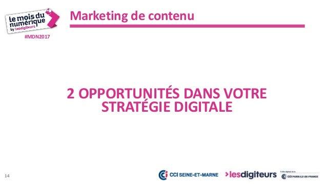 #MDN2017 Marketing de contenu 15 LA RECHERCHE D'INFORMATION
