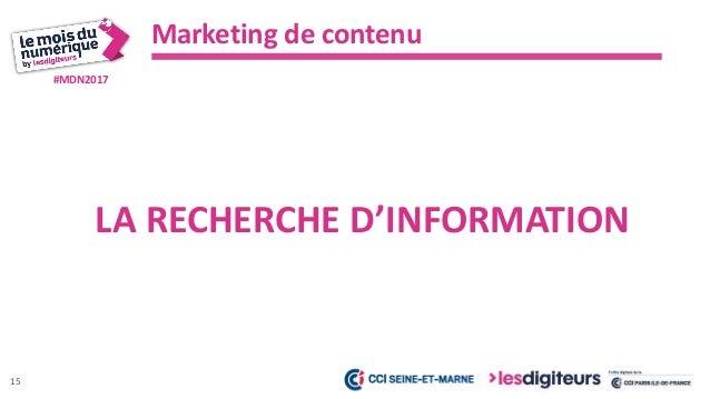 #MDN2017 Marketing de contenu 16 PROMOTION DE VOTRE CONTENU