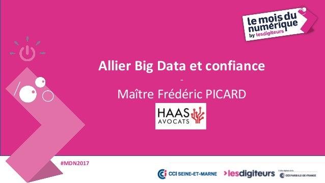 #MDN2017 © HAAS -Avocats& LegalFab 2017 Le BIG DATA
