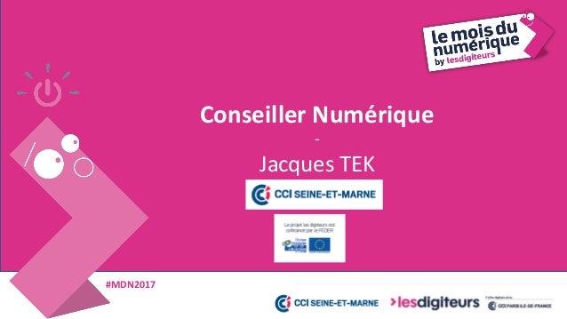 #MDN2017 Les Challenges Numériques Seine-et-Marne 2017 Dossiers de candidatures Jusqu'au 30 sept. 2017 www.seineetmarne.cc...