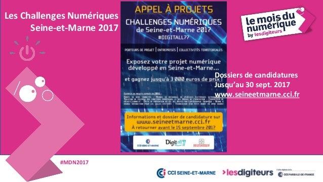 #MDN2017 Jacques TEK - Conseiller Numérique, CCI Seine-et-Marne 62 Rôles & missions • Accompagner les entreprises TPE et P...