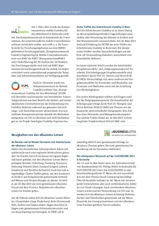 4   Newsletter zum Förderschwerpunkt Mittelstand-DigitalAm 1. März 2013 wurde das Kompe-tenzzentrum mobile Usability fürde...