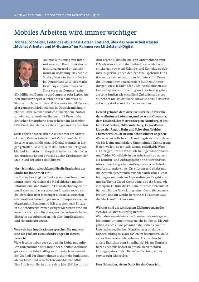 6   Newsletter zum Förderschwerpunkt Mittelstand-DigitalMobiles Arbeiten wird immer wichtigerMichael Schnaider, Leiter des...