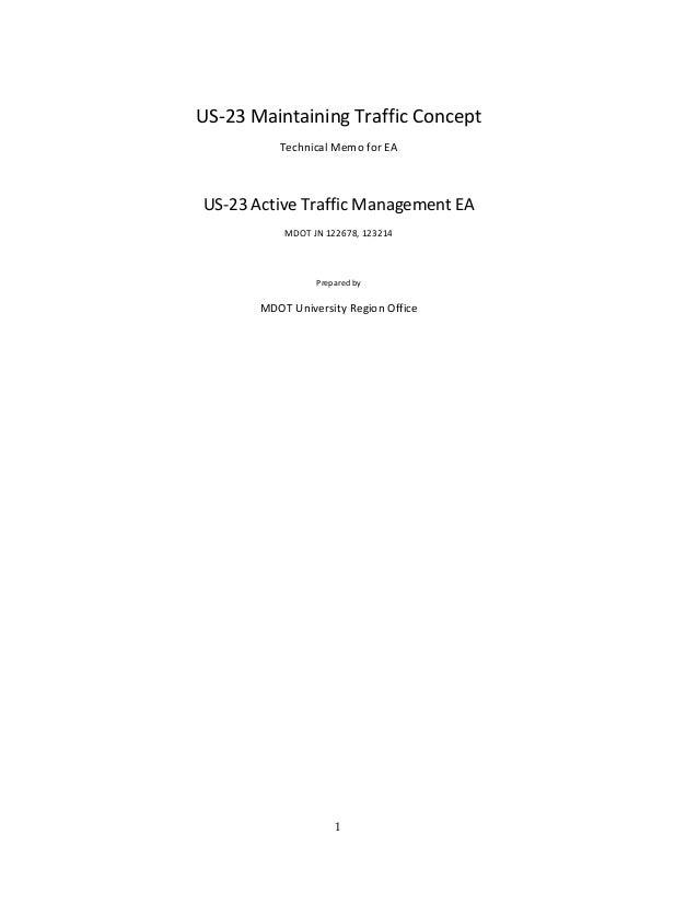 1 US‐23MaintainingTrafficConcept  TechnicalMemoforEA    US‐23ActiveTrafficManagementEA  MDOTJN122678,...