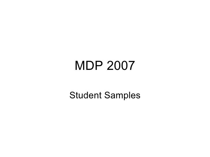 MDP 2007 Student Samples