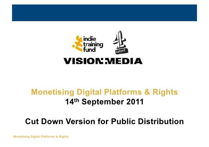 Making Money from                           Digital Platforms & Rights           Monetising Digital Platforms & Rights    ...