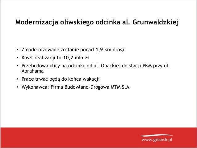 Prezentacja dot. remontów al. Grunwaldzkiej i ul. Chłopskiej w Gdańsku Slide 2