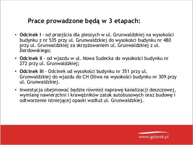 Prezentacja dot. remontów al. Grunwaldzkiej i ul. Chłopskiej w Gdańsku Slide 3