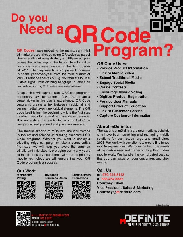 Do you  Need a                                         QR Code QR Codes have moved to the mainstream. Half of marketers ar...