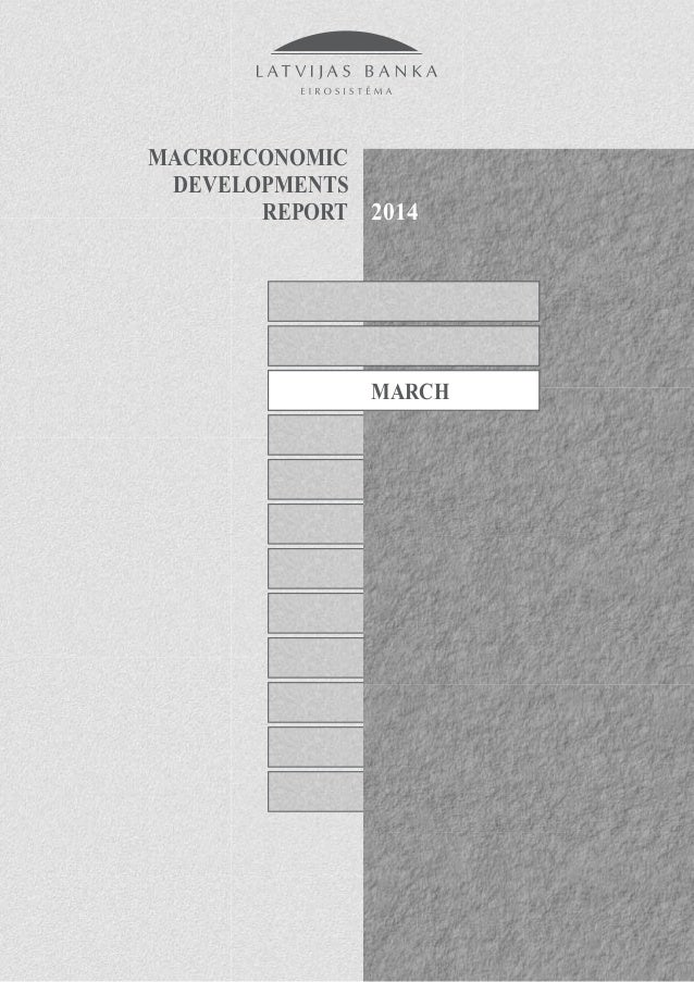 MARCH 2014 MACROECONOMIC DEVELOPMENTS REPORT