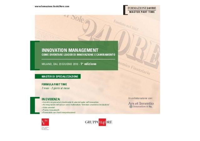 www.formazione.ilsole24ore.com     INNOVATION MANAGEMENT     COME DIVENTARE LEADER DI INNOVAZIONE E CAMBIAMENTO     MILANO...