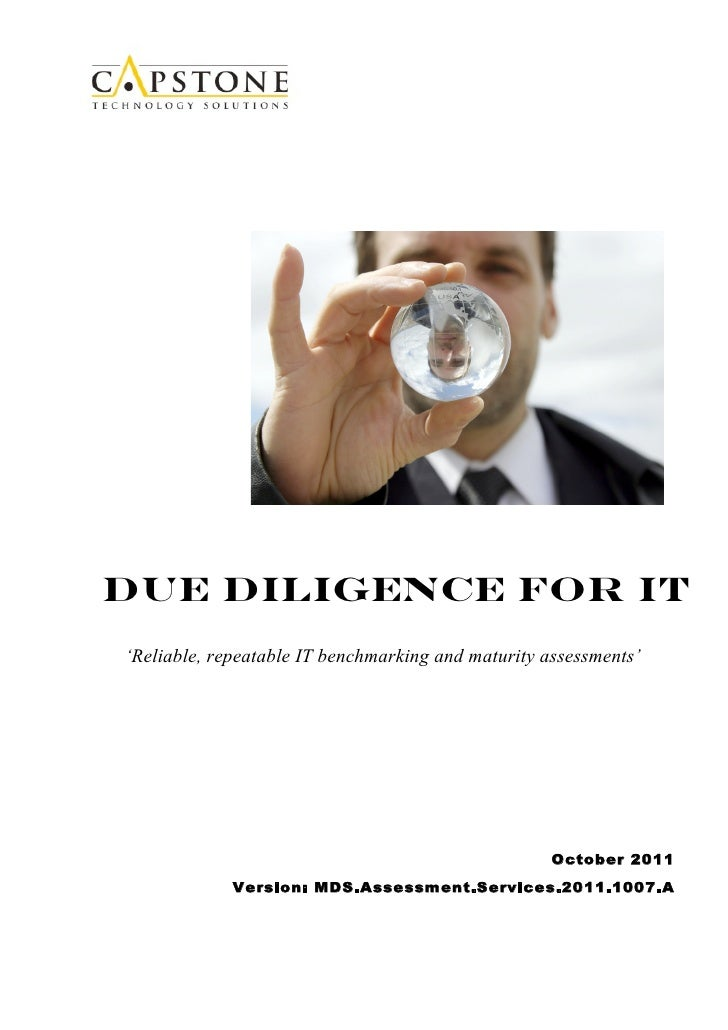 Due Diligence for IT'Reliable, repeatable IT benchmarking and maturity assessments'                                       ...