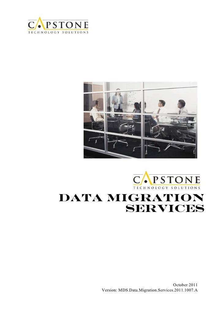 Data Migration       Services                                 September 2011                                        Octobe...