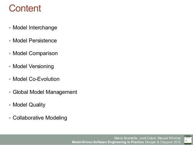 Model-Driven Software Engineering in Practice - Chapter 10 - Managing models Slide 3
