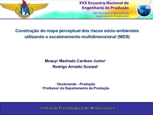 Laboratório de Engenharia de Produção Universidade Estadual do Norte Fluminense UENF Construção do mapa perceptual dos ris...