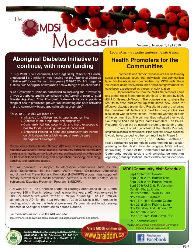Volume 5, Number 1, Fall 2010  Local skills may better address health issues:  Aboriginal Diabetes Initiative to continue,...