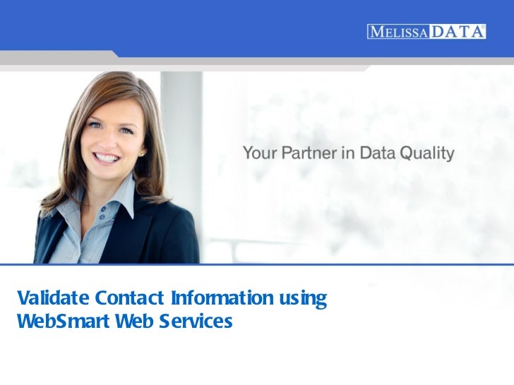 Validate Contact Information using  WebSmart Web Services