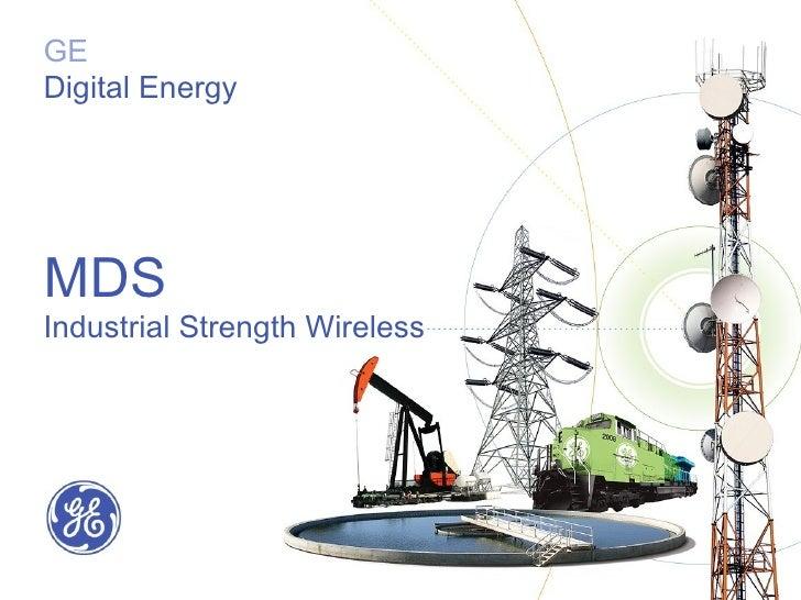 MDS Industrial Strength Wireless GE Digital Energy ...
