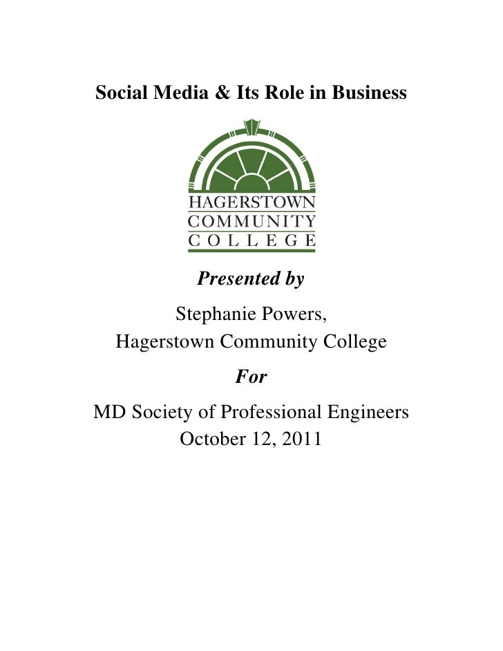 Social Media & Its Role in Business               Presented by            Stephanie Powers,      Hagerstown Community...