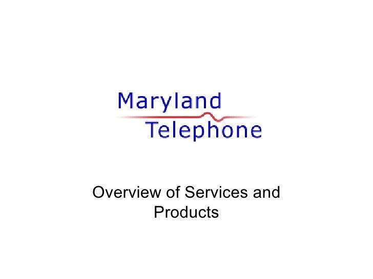 Overview of Services and Products