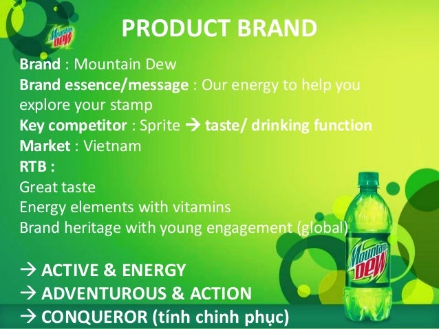 explore plan mountain dew In an escalation of the soda wars, the coca-cola company plans to challenge  mountain dew, a 50-year-old icon of successful consumer.
