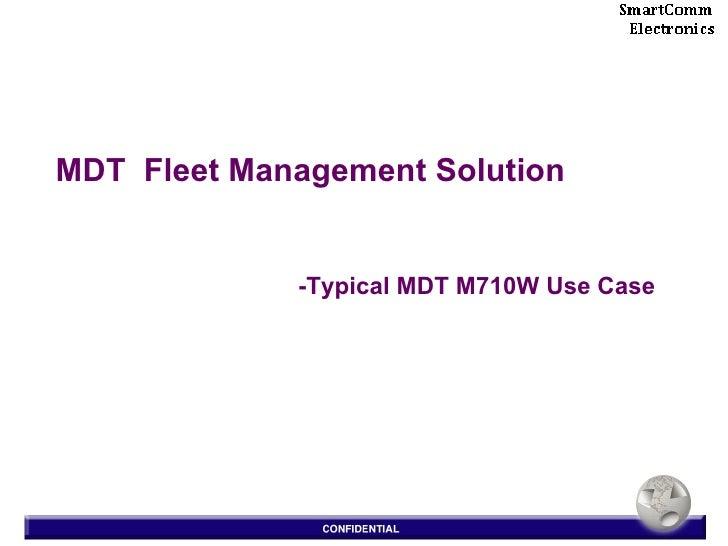 MDT  Fleet Management Solution -Typical MDT M710W Use Case