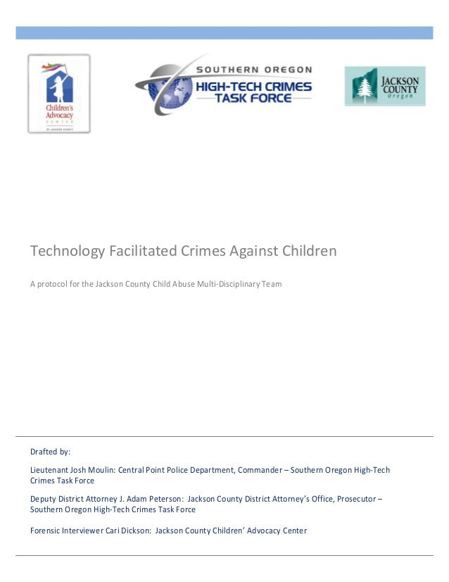 Draftedby: LieutenantJoshMoulin:CentralPointPoliceDepartment,Commander–SouthernOregonHigh‐Tech CrimesTask...