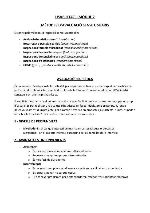 USABILITAT – MÒDUL 2 MÈTODES D'AVALUACIÓ SENSE USUARIS Els principals mètodes d'inspecció sense usuaris són: -  Avaluació ...