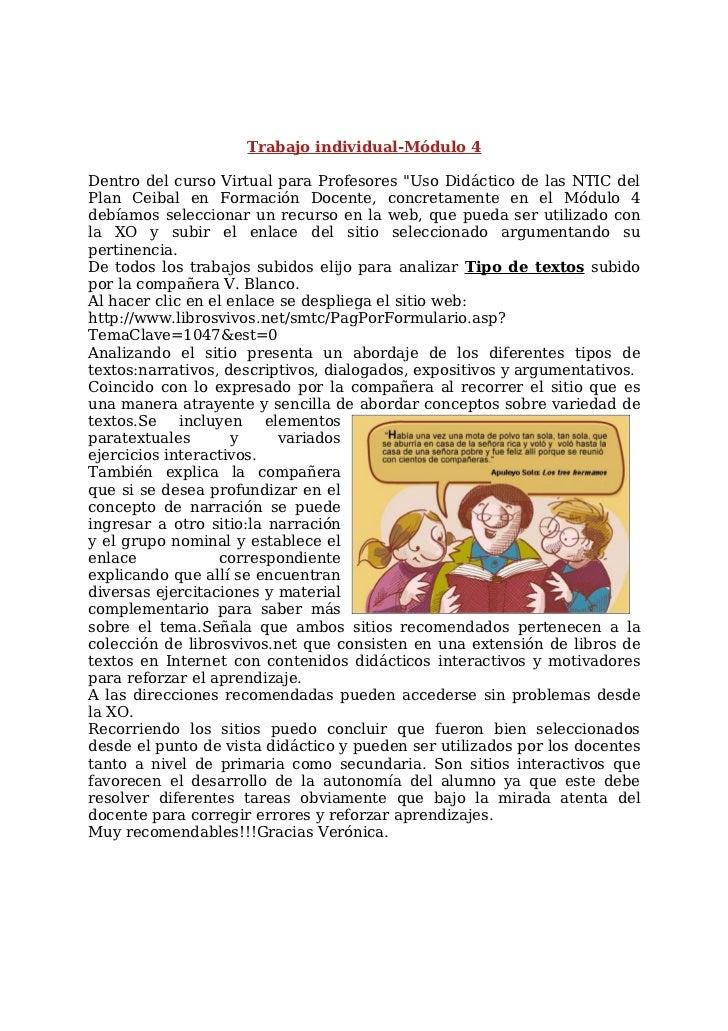 """Trabajo individual-Módulo 4Dentro del curso Virtual para Profesores """"Uso Didáctico de las NTIC delPlan Ceibal en Formación..."""