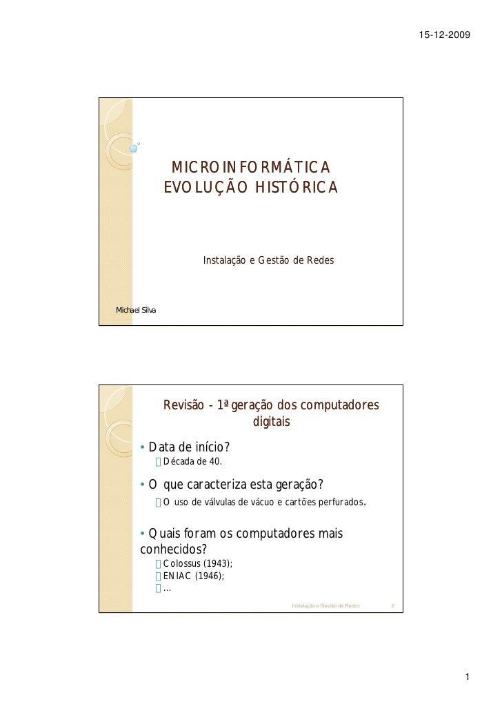15-12-2009                      MICROINFORMÁTICA                 EVOLUÇÃO HISTÓRICA                             Instalação...