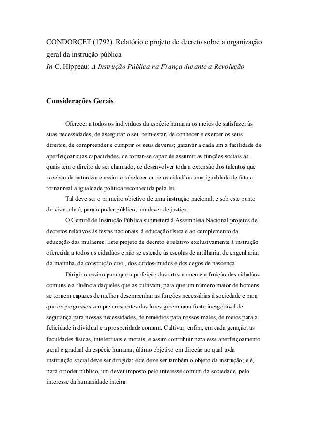 CONDORCET (1792). Relatório e projeto de decreto sobre a organização geral da instrução pública In C. Hippeau: A Instrução...
