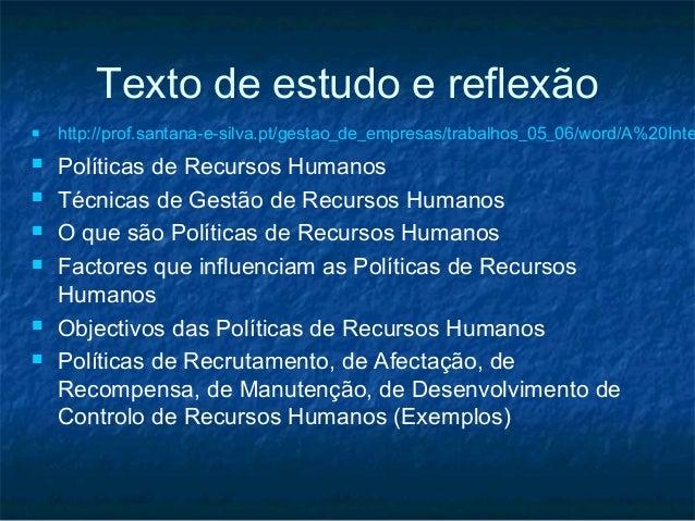 Texto de estudo e reflexão   http://prof.santana-e-silva.pt/gestao_de_empresas/trabalhos_05_06/word/A%20Inte   Políticas...