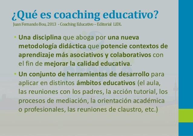 Áreas del Coaching Educativo • Establecer una metodología en el aula que fortalezca contextos de aprendizaje asociativo y ...
