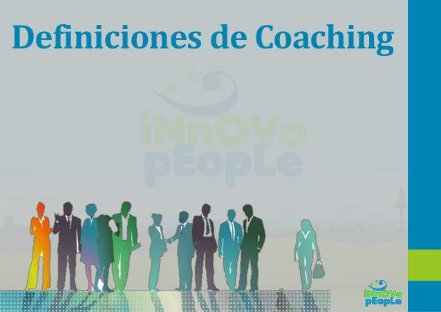 Definiciones de Coaching