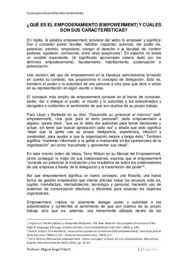 Cursopara desarrollaraltorendimiento Profesor: Miguel Ángel Frías P. 1 | P á g i n a ¿QUÉ ES EL EMPODERAMIENTO (EMPOWERMEN...