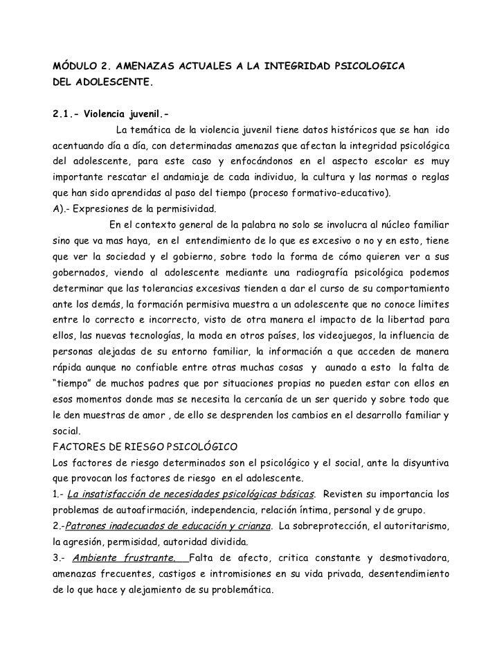 MÓDULO 2. AMENAZAS ACTUALES A LA INTEGRIDAD PSICOLOGICADEL ADOLESCENTE.2.1.- Violencia juvenil.-              La temática ...